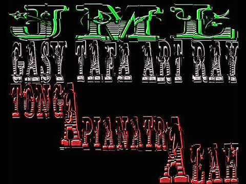 Tonga Hapianatra anlah  -  JML&GASY TAFA ART RAY 2015