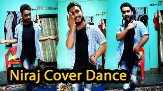 Niraj  (Cover Dance ) Niraj Sunuwar  