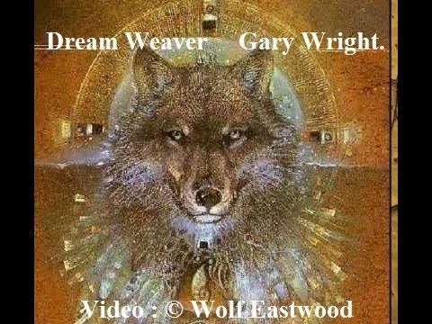 Dream Weaver-- Gary Wright.