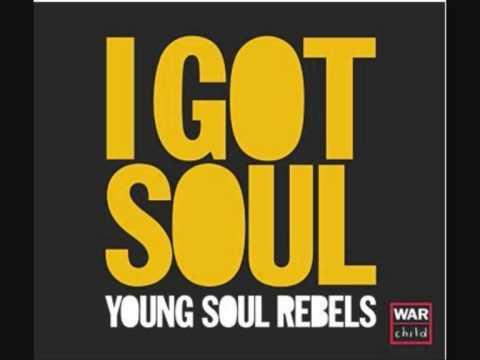 Young Soul Rebels - I Got Soul - w/Lyrics