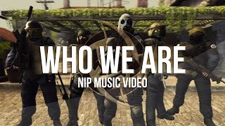 CS:GO Ninjas in Pyjamas - Who We Are (Official Music Video)(CS:GO Ninjas in Pyjamas - Who We Are (Official Music Video) Spam that LIKE button if you enjoyed! Subscribe for more! ▻http://goo.gl/yCQnEn Buy your digital ..., 2015-01-16T19:38:01.000Z)