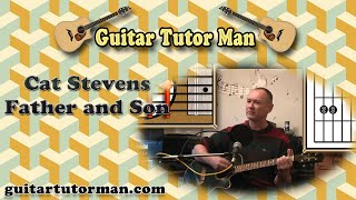 Father and Son - Cat Stevens - Acoustic Guitar Lesson (easy-ish)