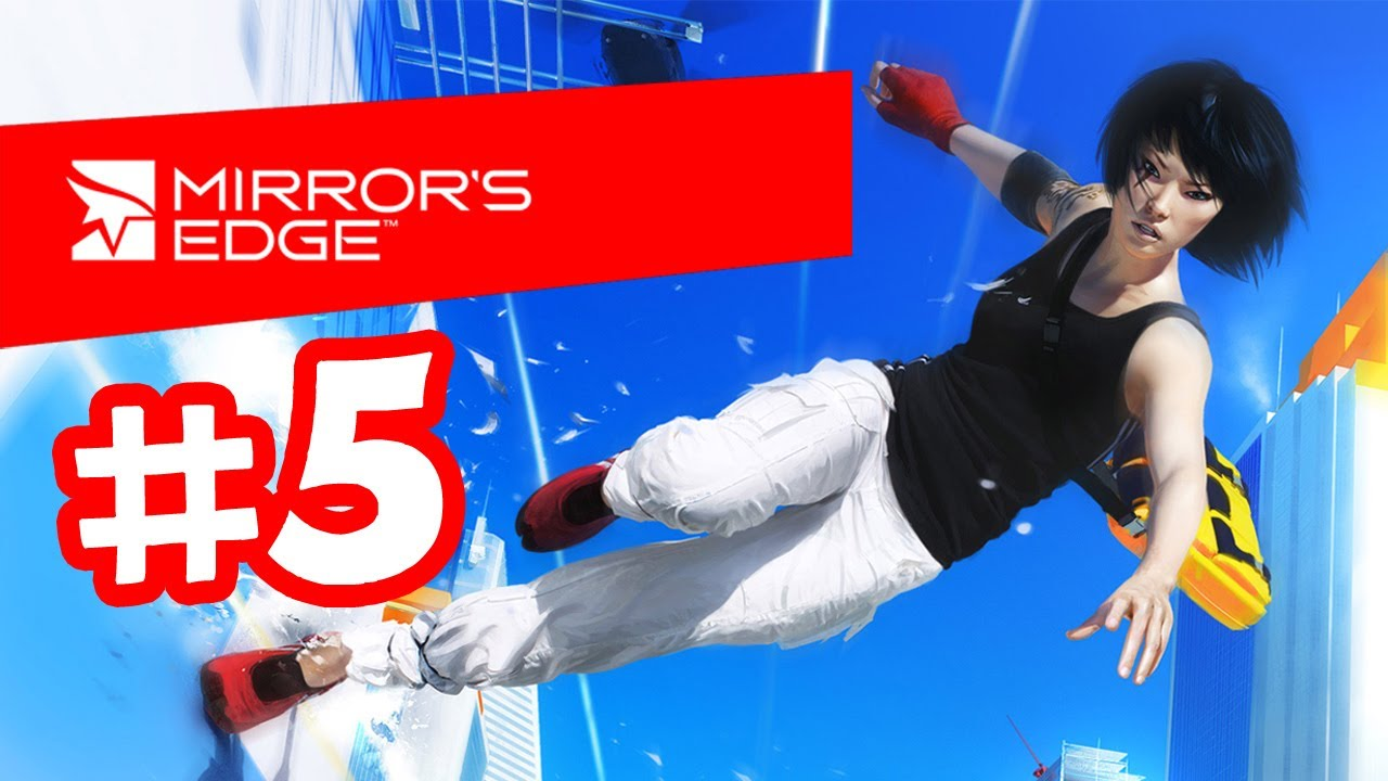Mirror 39 s edge gameplay walkthrough part 5 chapter 3 for Mirror gameplay walkthrough