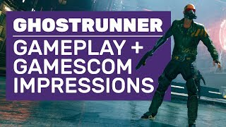Ghostrunner Gameplay | Gamescom Demo Walkthrough And Impressions