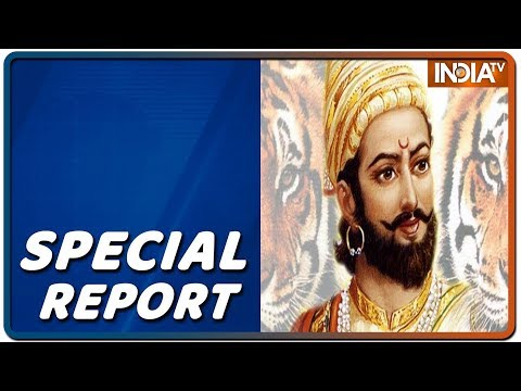 special-report:-tale-of-the-great-maratha---chhatrapati-shivaji-maharaj