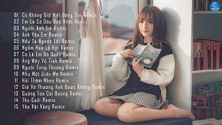 Remix 2019 LK Nhac Tre Remix 2019 Nonstop Viet Mix 2019 Nhac Remix Hay Nhat Ban Tung Ng ...