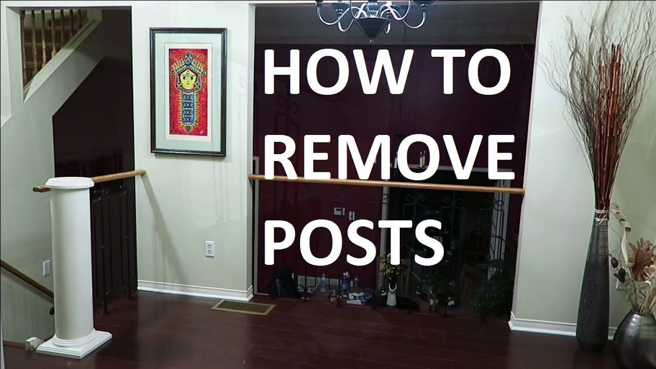 how to remove house wood column pillar post youtube