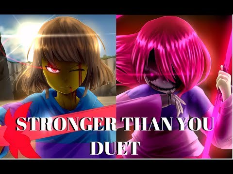 Stronger Than You Glitchtale Duet (Frisk and Betty)
