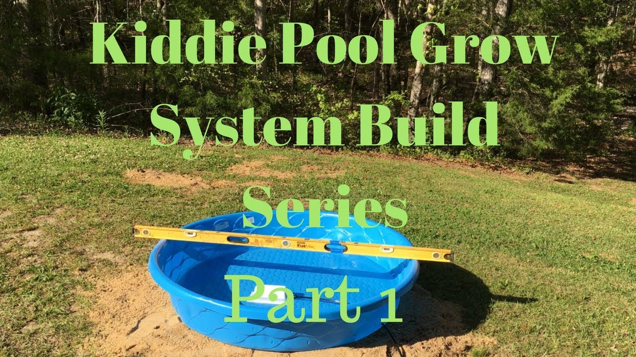 kiddie pool garden system build series - part 1