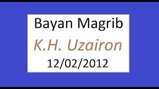 Ceramah yang menyentuh hati oleh KH Uzairon