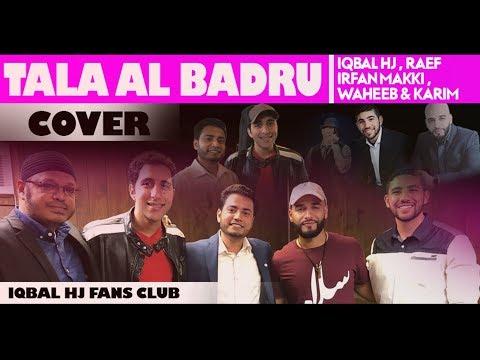 Tala Al Badru Back stage    Iqbal HJ    Irfan Makki    Raef    Waheeb & Karim