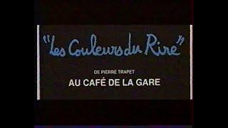 Les Couleurs du Rire au Café de la Gare