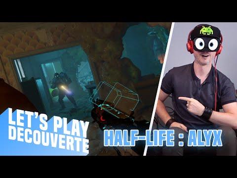 CE JEU EST DINGUE ! Half-Life : Alyx - Let's Play Découverte (Oculus Rift S)
