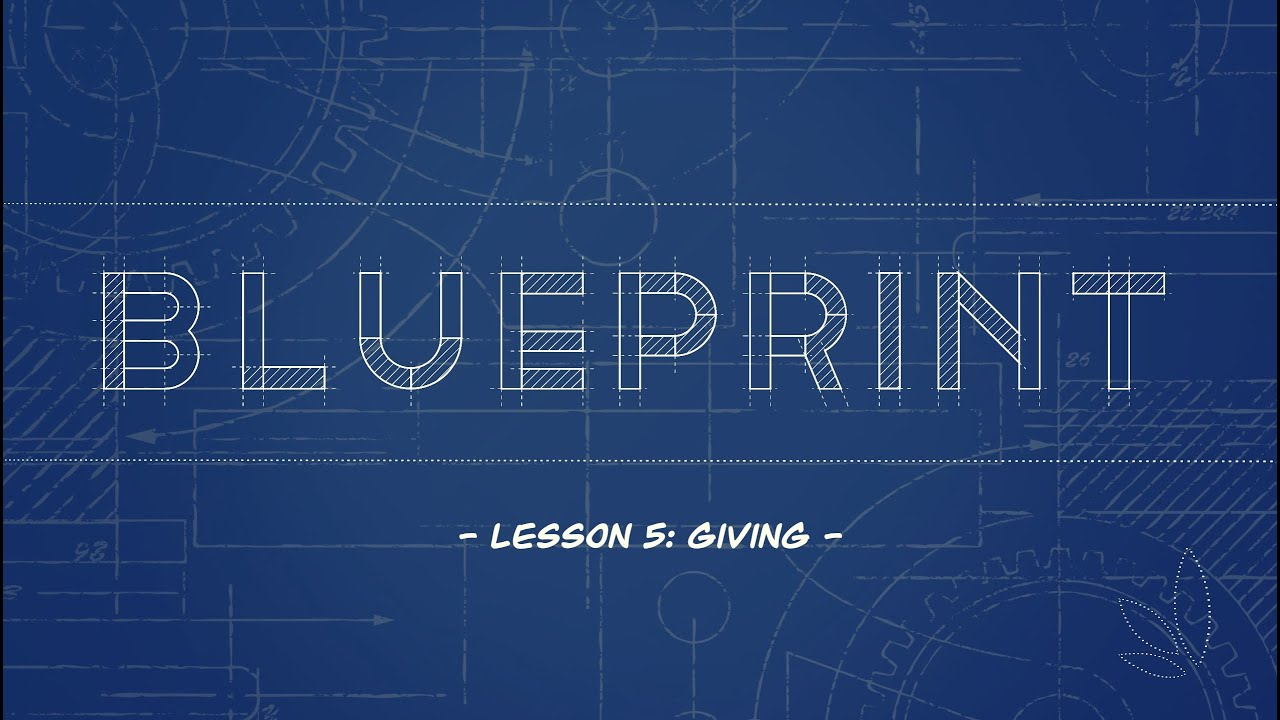 Blueprint Lesson 5: Giving