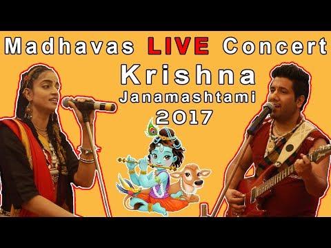 Madhavas LIVE IN MUMBAI - Janamashtami Special - At Ghatkopar - 13th August 2017- Madhavas Rock Band