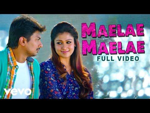 Maelae Maelae Video | Udhayanidhi Stalin, Nayanthara | Harris Jayaraj