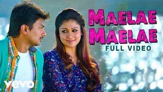 Gambar cover Maelae Maelae Video | Udhayanidhi Stalin, Nayanthara | Harris Jayaraj