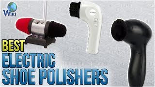 6 Best Electric Shoe Polishers 2018