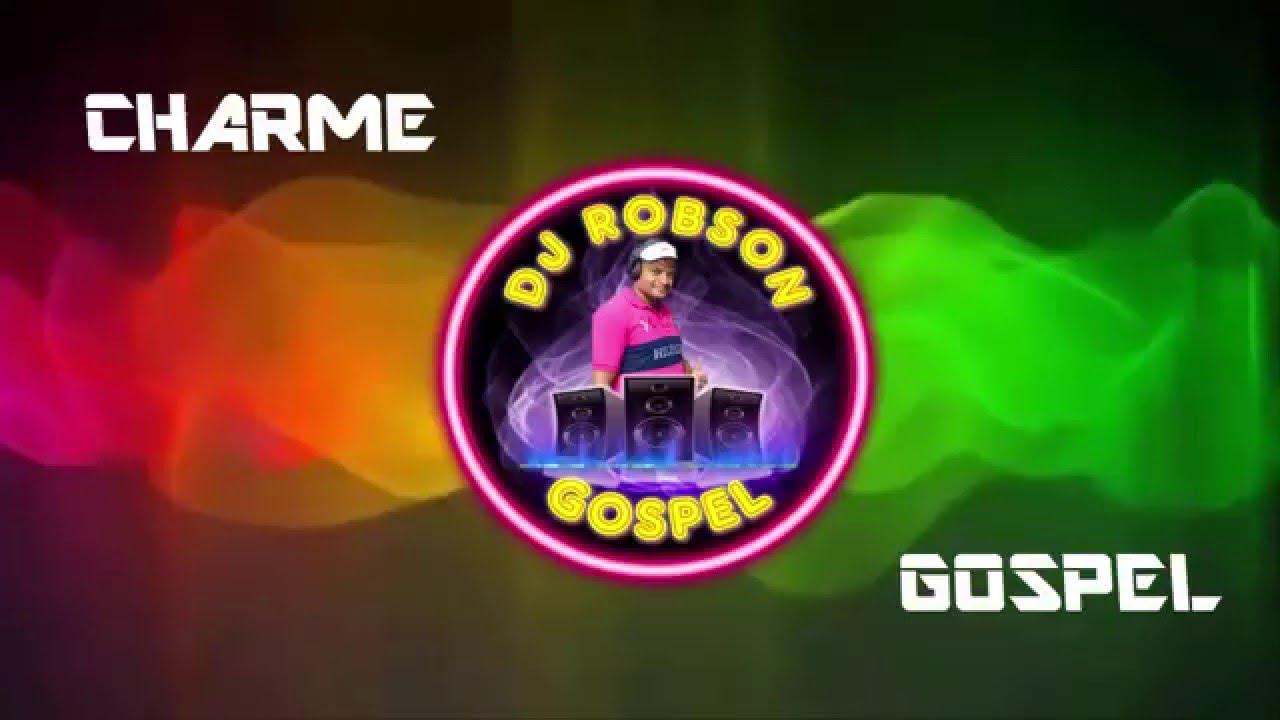 CHARME GOSPEL SEM VINHETAS ( 01 ) DJ ROBSON
