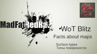 WoT Blitz - Facts about Maps e.1 - Типы поверхности - Surface Types