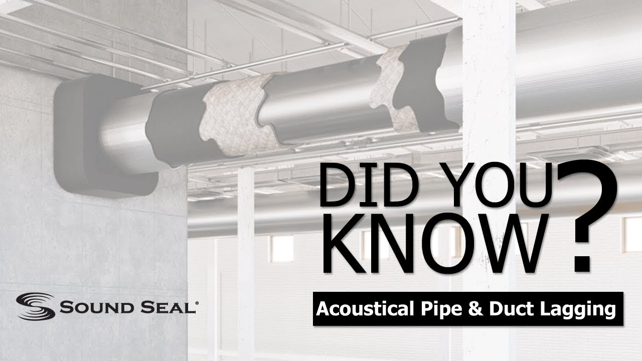 Acoustic Pipe and Duct Wrap - Sound Seal
