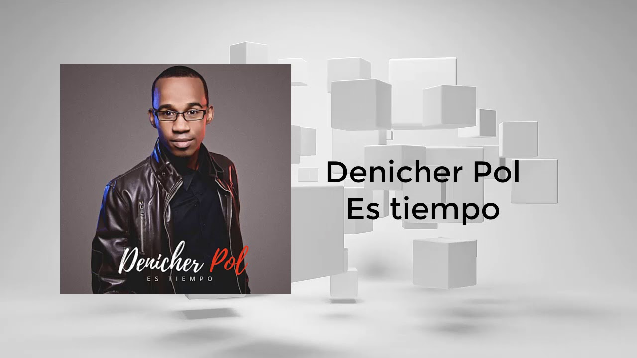 Denicher Pol - Es Tiempo