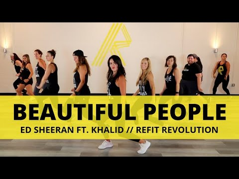 """Beautiful People"" || Ed Sheeran Ft. Khalid || Dance Fitness Choreography || REFIT® Revolution"