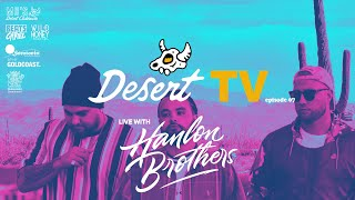 Desert TV: HANLON BROTHERS