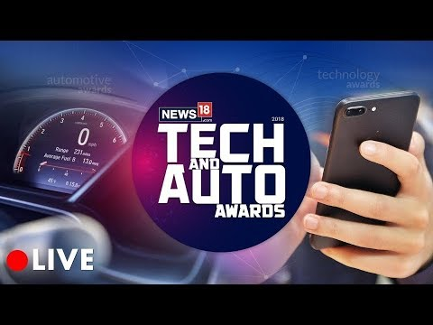 The Tech And Auto Awards 2018 LIVE | News18