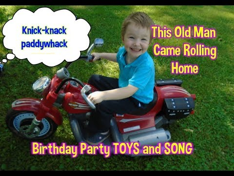 This Old Man Came Rolling Home SONG with Birthday Party TOYS and Harley Davidson Riding