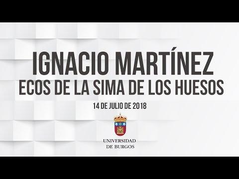 NAUKAS. IGNACIO MARTÍNEZ. Ecos de la Sima de los Huesos. Universidad de Burgos
