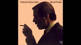 Tom Jobim - Stone Flower - 1970 - Full Album