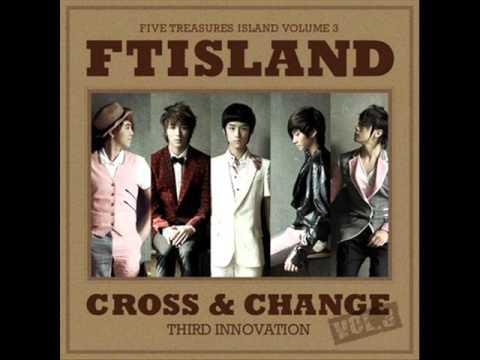 FTISLAND - CROSS & CHANGE [FULL ALBUM]
