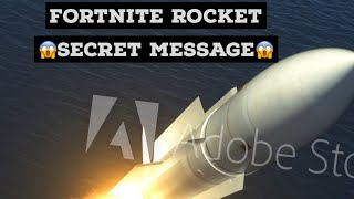 Fortnite Rocket Lauch SECRET MESSAGE!!! Possible leaked theme for season 5!!!