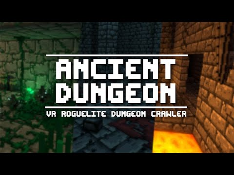 Ancient Dungeon VR - Bande Annonce