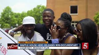Waffle House Hero Releases Mini-Documentary