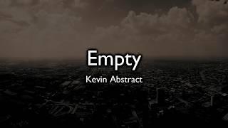 Empty - Kevin Abstract (lyrics)