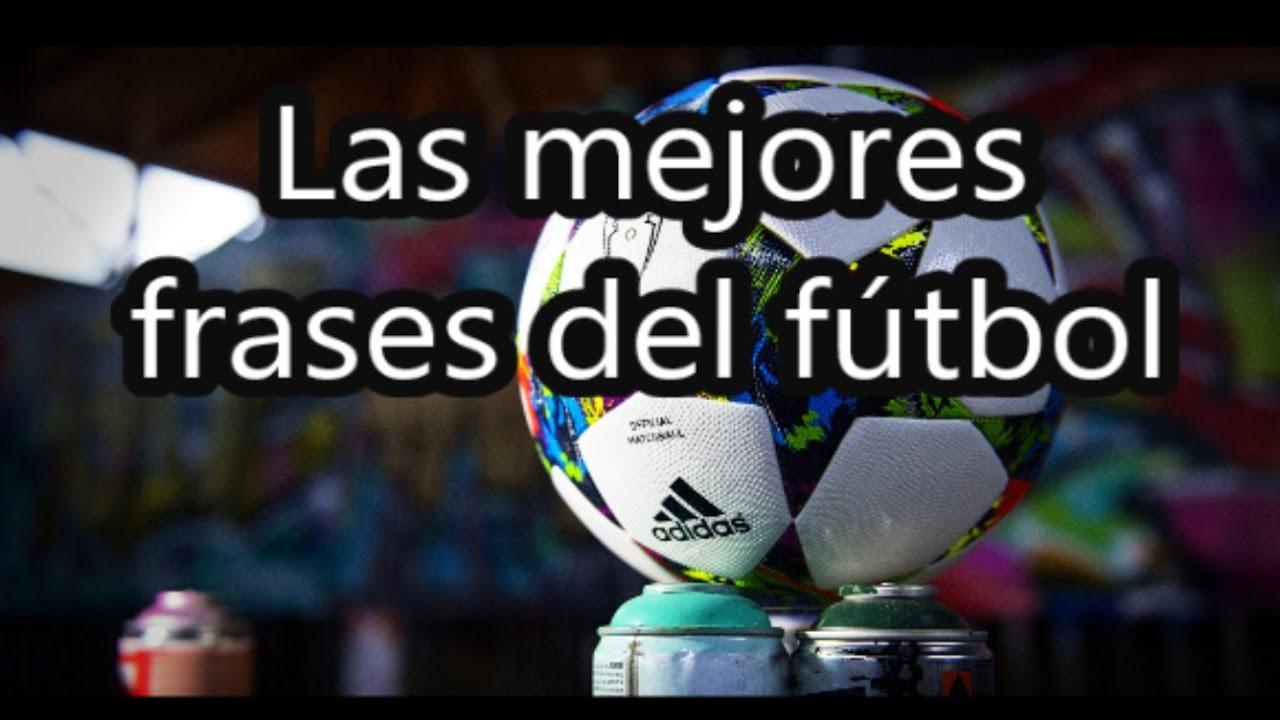 Las Mejores Frases Del Fútbol Fútbol Social