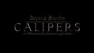 Beyond Skyrim: Calipers - Launch Trailer