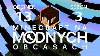 "Minecraft na ""modnych"" obcasach Sezon III #13 - Małpiszon"