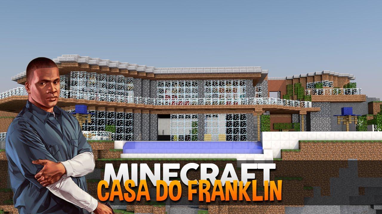 Minecraft mapas casa moderna do franklin gta v youtube for Casa moderna gta sa