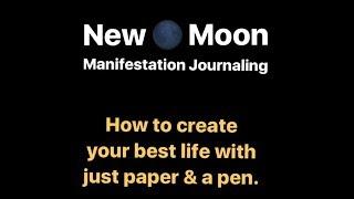 New Moon Manifestation Tutorial