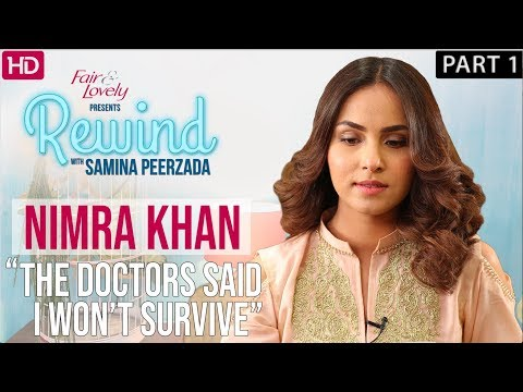 Nimra Khan | The Most Tragic Story | Part I | Rewind With Samina Peerzada
