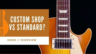 TWICE THE PRICE = TWICE AS NICE??   Gibson Custom Shop 58 Les Paul vs Les Paul Standard