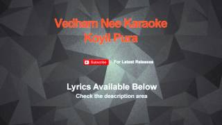 Vedham Nee Karaoke Koyil Pura Karaoke