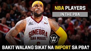 PBA Imports Salary vs CBA & EUROLEAGUE | Bakit Hindi Makakuha ng Sikat na NBA Players?