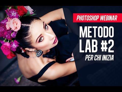 Il metodo colore Lab – Dalla teoria alla pratica #2
