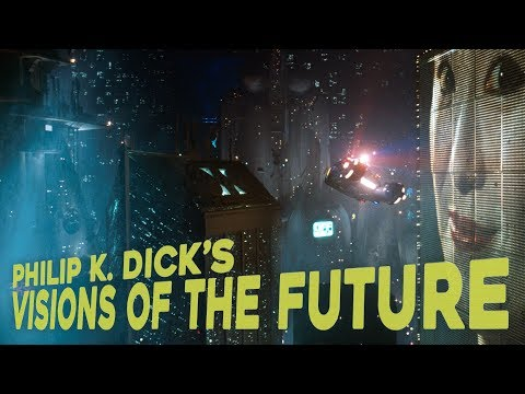 From Book To Film: Philip K. Dick's Visions of the Future