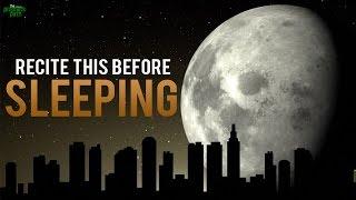 Recite This Before Sleeping!