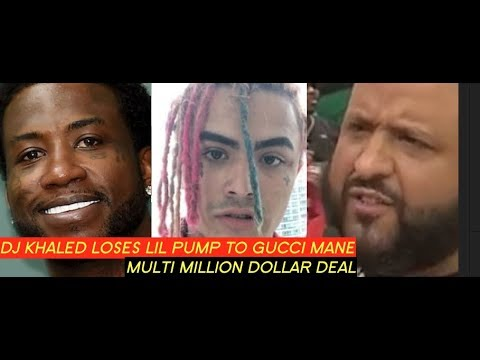 Gucci Mane Signs Lil Pump to 1017 Records and Dj Khaled is ANGRY HE LOST, HE DIDNT OFFER ENOUGH